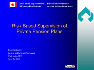Risk-Based Supervision of  Private Pension Plans