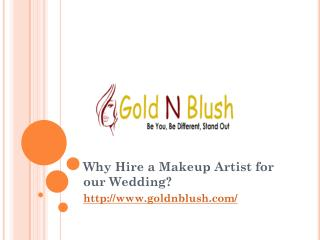 Why Hire a Makeup Artist for our Wedding?