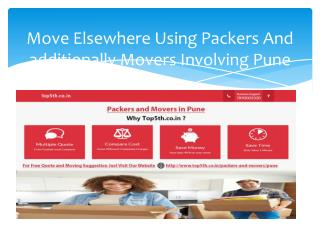 Move Elsewhere Using Packers And additionally Movers Involving Pune