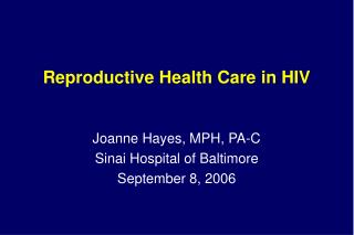 Reproductive Health Care in HIV