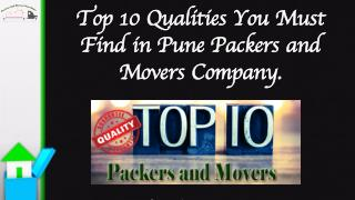 Top 10 Qualities You Must Find in Pune Packers and Movers Company.