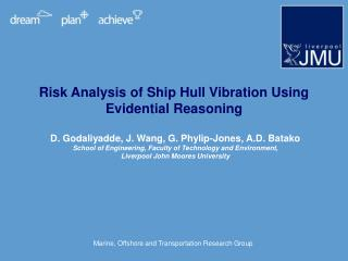 Risk Analysis of Ship Hull Vibration Using Evidential Reasoning