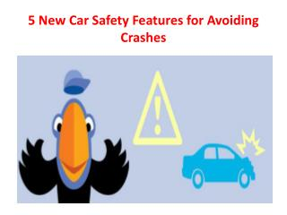 5 New Car Safety Features for Avoiding Crashes