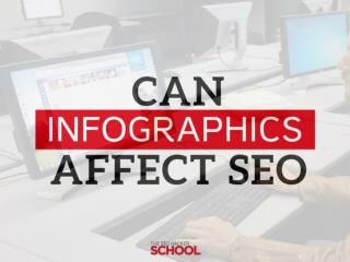 Can infographics affect your seo insider