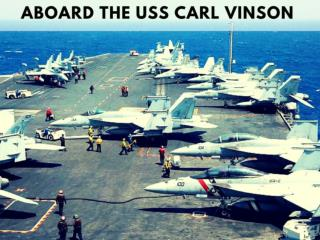 Aboard the USS Carl Vinson