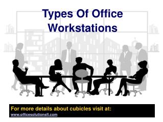 Types Of Office Workstations