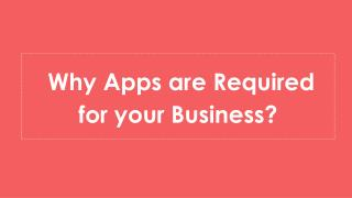 Why Apps are Required for your Business?