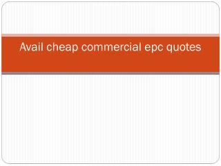 Avail cheap commercial epc quotes