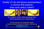 Quality of Life and illness representation  in chronic RSI patients:  does work status matter