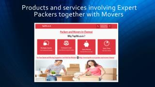 Products and services involving Expert Packers together with Movers