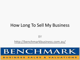 How Long To Sell My Business