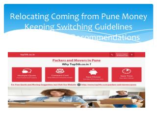 Relocating Coming from Pune Money Keeping Switching Guidelines Together with Recommendations