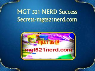 MGT 521 NERD Success Secrets/mgt521nerd.com