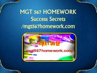 MGT 567 HOMEWORK Success Secrets/mgt567homework.com