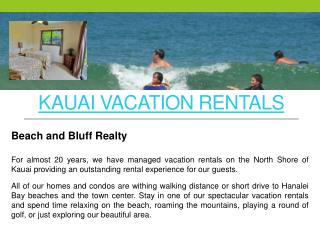 North Shore Kauai Vacation Rentals