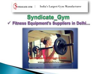 Gym equipment in Delhi Offers Affordable Fitness Gears