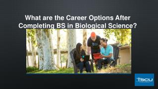 What are the Career Options After Completing BS in Biological Science?