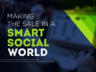 Making the Sale in a Smart Social World