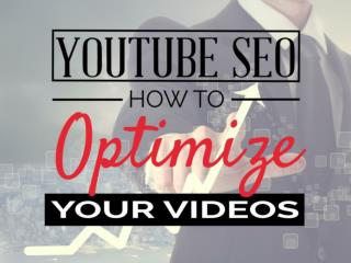 Youtube seo - How to optimize your videos (public)