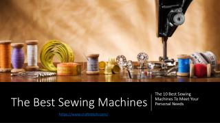 10 Best Sewing Machines