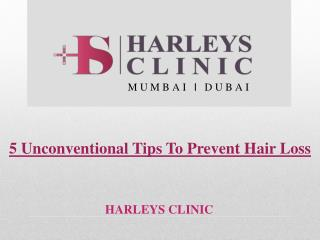 5 Unconventional Tips To Prevent Hair Loss