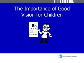 The Importance of Good Vision for Children