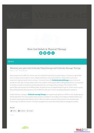 Minimize your pain with Etobicoke Physiotherapy and Etobicoke Massage Therapy