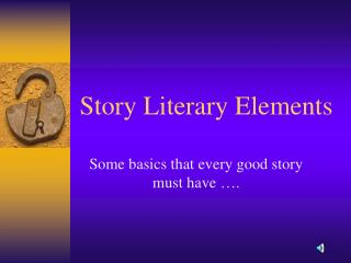 Story Literary Elements