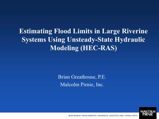 Estimating Flood Limits in Large Riverine Systems Using Unsteady-State Hydraulic Modeling HEC-RAS