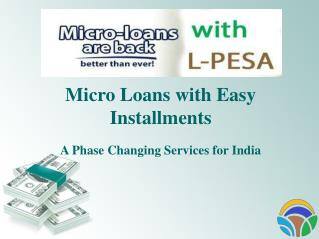 Micro Loans with Installments in India