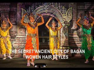 The secret ancient city of bagan women hair