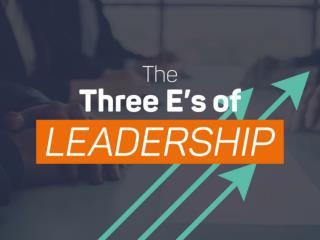 The Three E's of Leadership