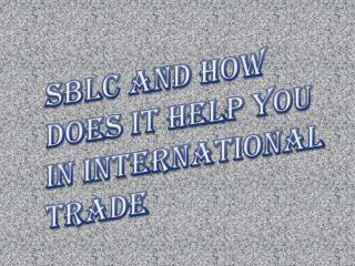 Get an SBLC & How it Helps in International Trade?