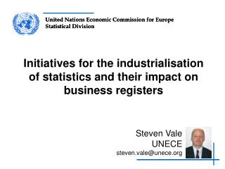 Initiatives for the industrialisation of statistics and their impact on business registers