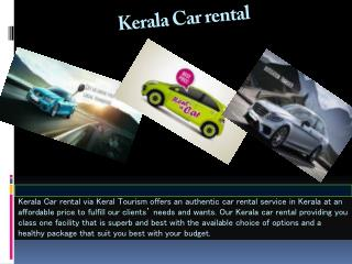 Kerala car rental, Car rental in kerala, Car hire in kerala, Rent a car in Kerala
