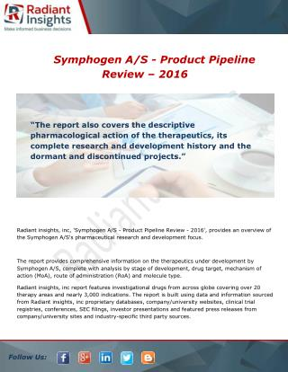 Symphogen A/S - Product Pipeline Review - 2016 Industry Profile and Overview Report