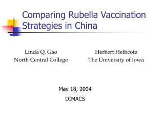 Comparing Rubella Vaccination Strategies in China
