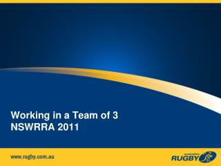 Working in a Team of 3 NSWRRA 2011