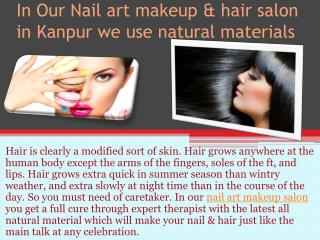 If you need best nail art, go to nail art salon Kanpur only