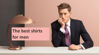 The best shirts for men