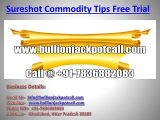 Sureshot Commodity Tips Free Trial