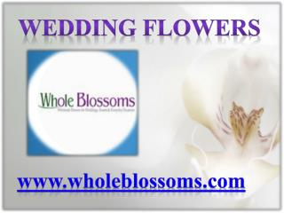 Wedding Flowers - Wholeblossoms