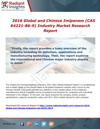 Global and Chinese Imipenem Industry Competitive Analysis and Forecast Report to 2016