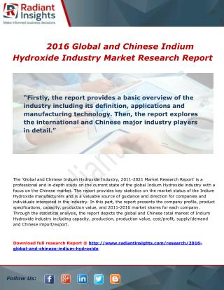Global and Chinese Indium Hydroxide Market trends, services, sales and overview to 2016