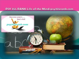 PSY 355 RANK Life of the Mind/psy355rank.com