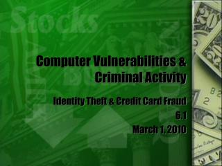 Computer Vulnerabilities & Criminal Activity