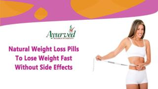 Natural Weight Loss Pills To Lose Weight Fast Without Side Effects