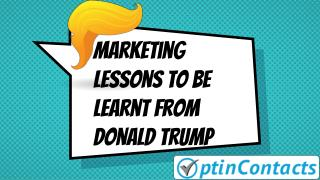 Marketing Lessons To Be Learnt From Donald Trump