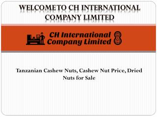 Get best Tanzanian Cashew Nuts from Cashew Nuts for Sale