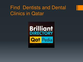 Dentists and Dental clinics in Qatar